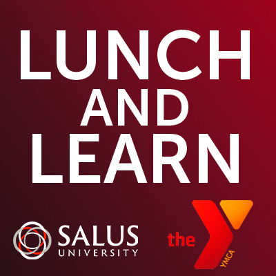 Lunch and Learn Series - Salus and Ambler YMCA